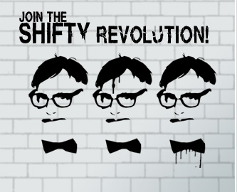 The SHIFTY Revolution!